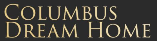 Columbus Dream Home